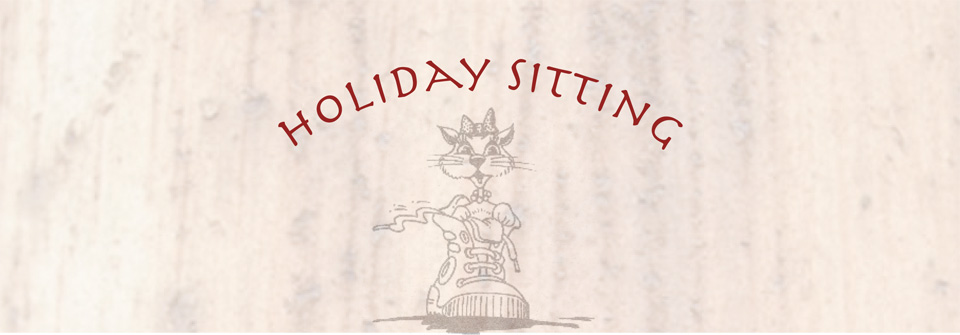Holiday Sitting